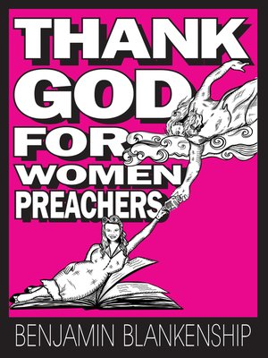 cover image of Thank God For Women Preachers