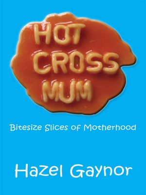 cover image of Hot Cross Mum