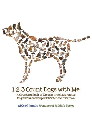cover image of 1-2-3 Count Dogs with Me