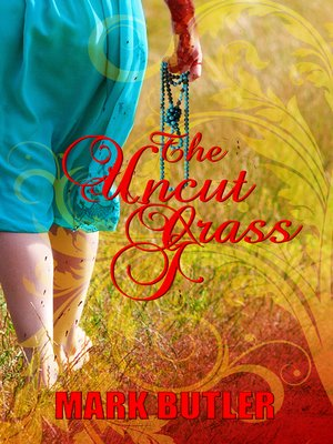 cover image of The Uncut Grass