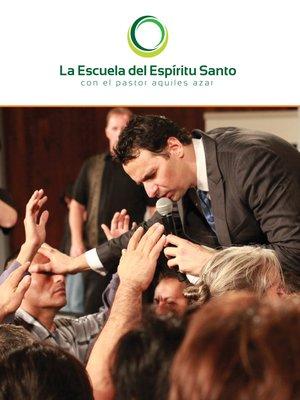 cover image of La Escuela del Espíritu Santo