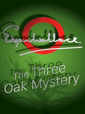 cover image of The Three Oak Mystery