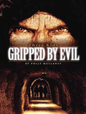 cover image of Three Kids Gripped by Evil