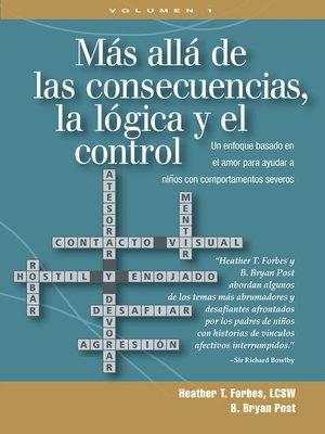cover image of Más allá de las consecuencias, la lógica y el contro