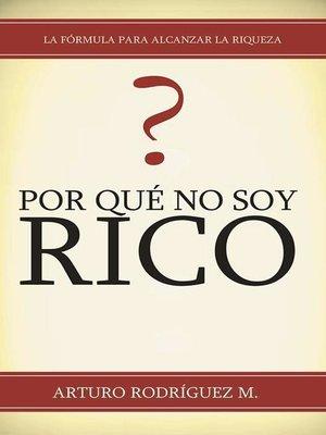 cover image of Por Qué No Soy Rico?