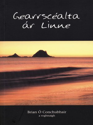 cover image of Gearrscéalta ár linne