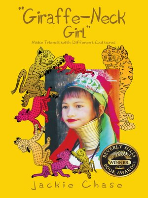 "cover image of ""Giraffe-Neck Girl"" Make Friends with Different Cultures"