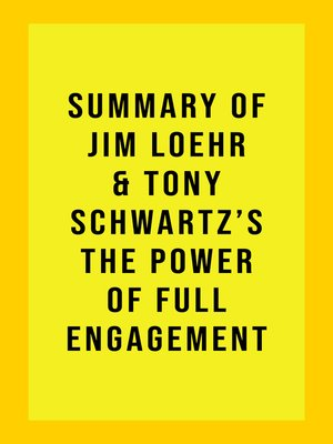 cover image of Summary of Jim Loehr & Tony Schwartz's the Power of Full Engagement
