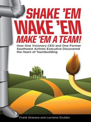 cover image of Shake 'em, Wake 'em, Make 'em a Team!