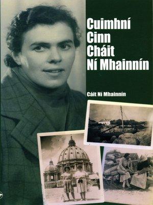 cover image of Cuimhní Cinn Cháit Ní Mhainnín