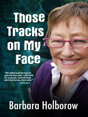 cover image of Those Tracks on My Face