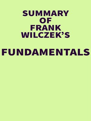 cover image of Summary of Franck Wilczek's's Fundamentals