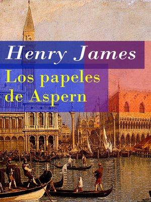 cover image of Los papeles de Aspern