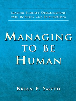 cover image of Managing to Be Human
