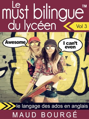 cover image of Le must bilingue<sup>TM</sup> du lycéen – Volume 3