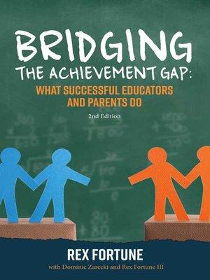 cover image of Bridging the Achievement Gap