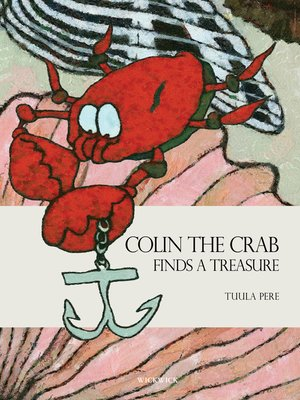 cover image of Colin the Crab Finds a Treasure