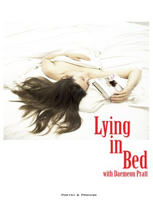 cover image of Lying in Bed With Daemeon Pratt