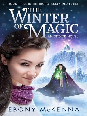 cover image of The Winter of Magic (Ondine Book #3)