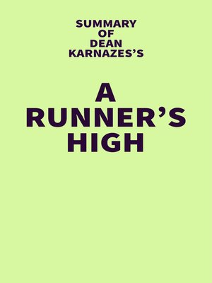 cover image of Summary of Dean Karnazes's a Runner's High