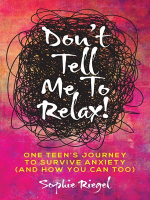 cover image of Don't Tell Me to Relax!