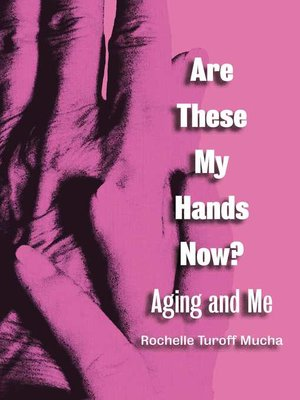 cover image of Are These My Hands Now?