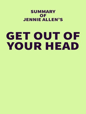 cover image of Summary of Jennie Allen's Get Out of Your Head