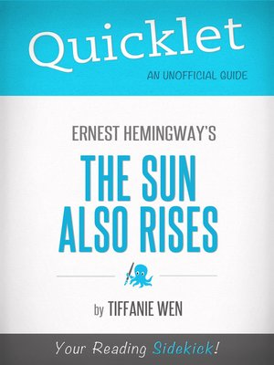 cover image of Quicklet on the Sun Also Rises by Ernest Hemingway