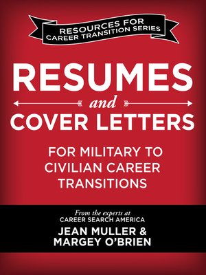 cover image of Resumes and Cover Letters for Military to Civilian Career Transitions
