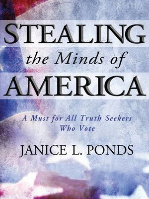 cover image of Stealing the Minds of America