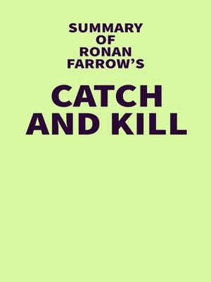 cover image of Summary of Ronan Farrow's Catch and Kill