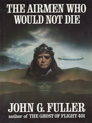 cover image of The Airmen Who Would Not Die