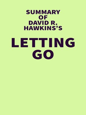 cover image of Summary of David R. Hawkins's Letting Go