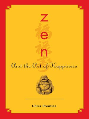 cover image of Zen and the Art of Happiness