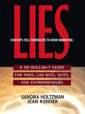 cover image of Lies Startups Tell Themselves to Avoid Marketing