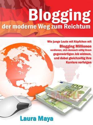 cover image of Blogging  der moderne Weg zum Reichtum