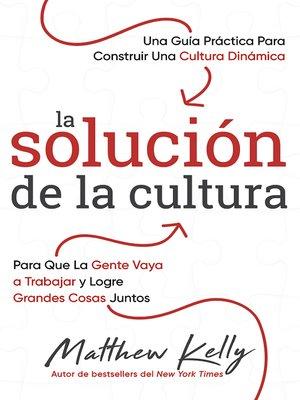 cover image of La solución de la cultura