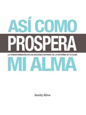 cover image of Así Como Prospera Mi Alma