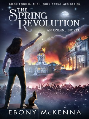 cover image of The Spring Revolution (Ondine Book #4)
