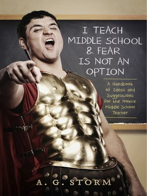 cover image of I Teach Middle School & Fear Is Not an Option