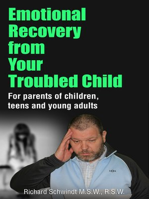 cover image of Emotional Recovery from Your Troubled Child