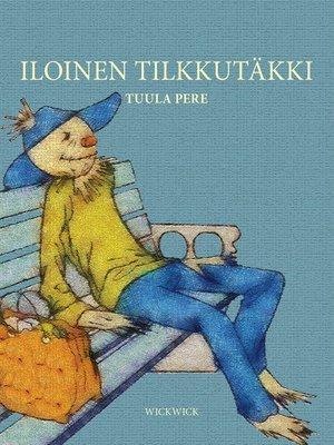 cover image of Iloinen Tilkkutäkki