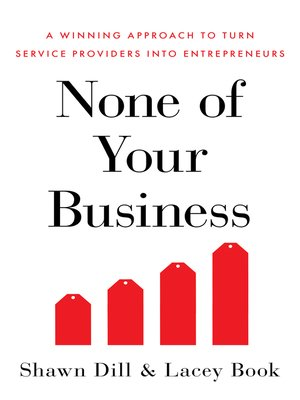 cover image of None of Your Business