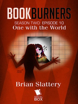 cover image of One With the World (Bookburners Season 2 Episode 10)