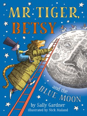 cover image of Mr Tiger, Betsy and the Blue Moon
