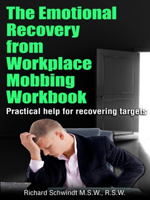 cover image of The Emotional Recovery from Workplace Mobbing Workbook