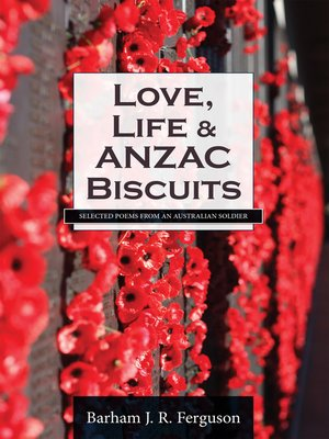 cover image of Love, Life and ANZAC Biscuits