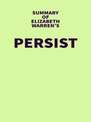 cover image of Summary of Elizabeth Warren's Persist