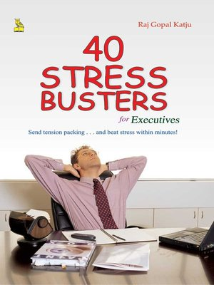 cover image of 40 Stress Busters For Executives