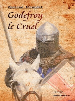 cover image of Godefroy le Cruel